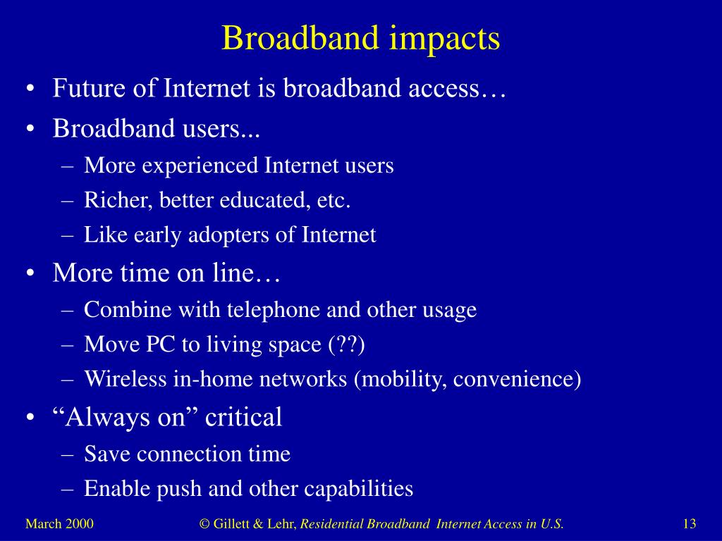 Broadband impacts
