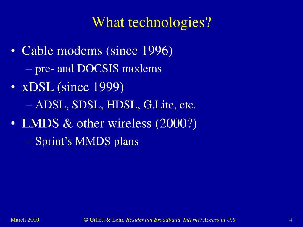 What technologies?