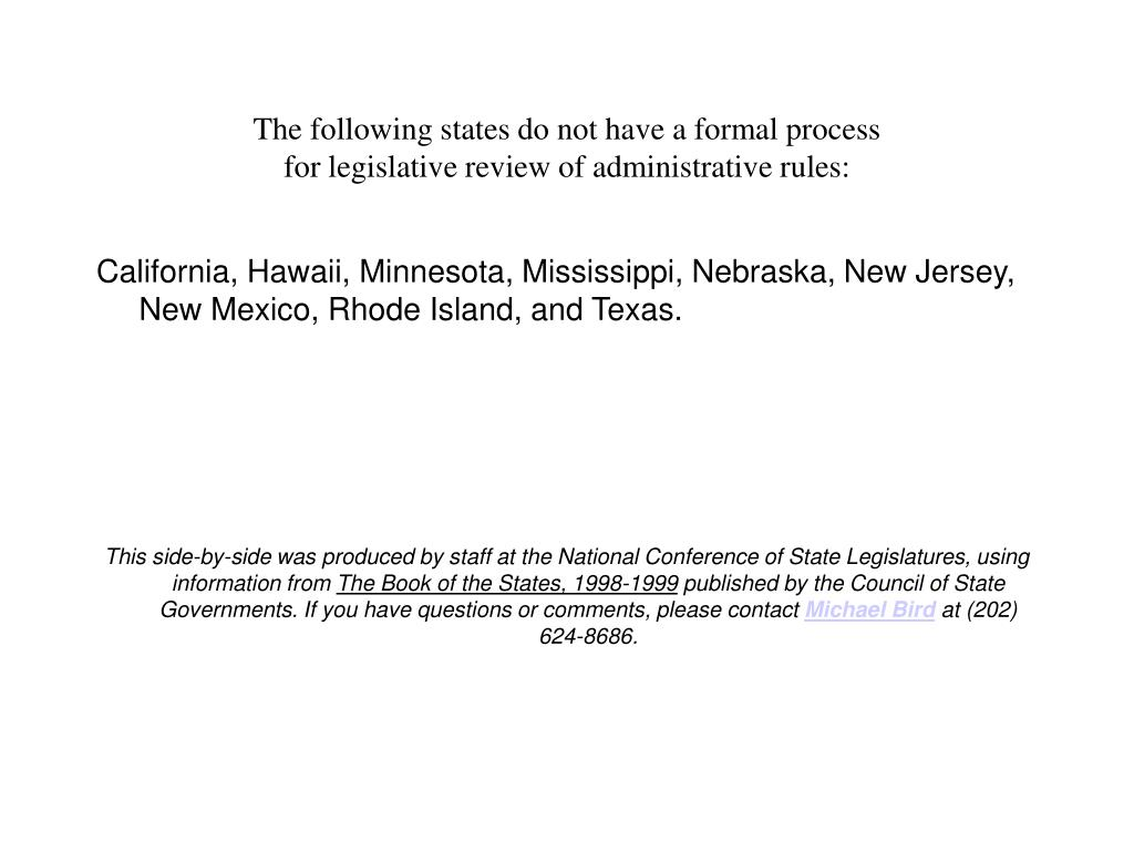 The following states do not have a formal process