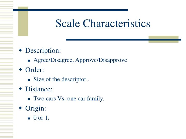 Scale Characteristics