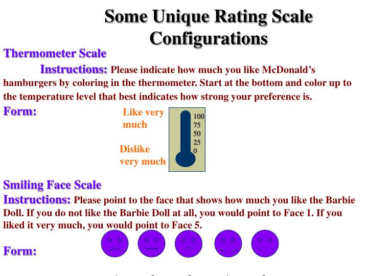 Some Unique Rating Scale Configurations