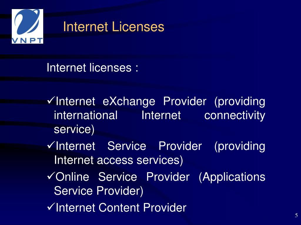 Internet Licenses