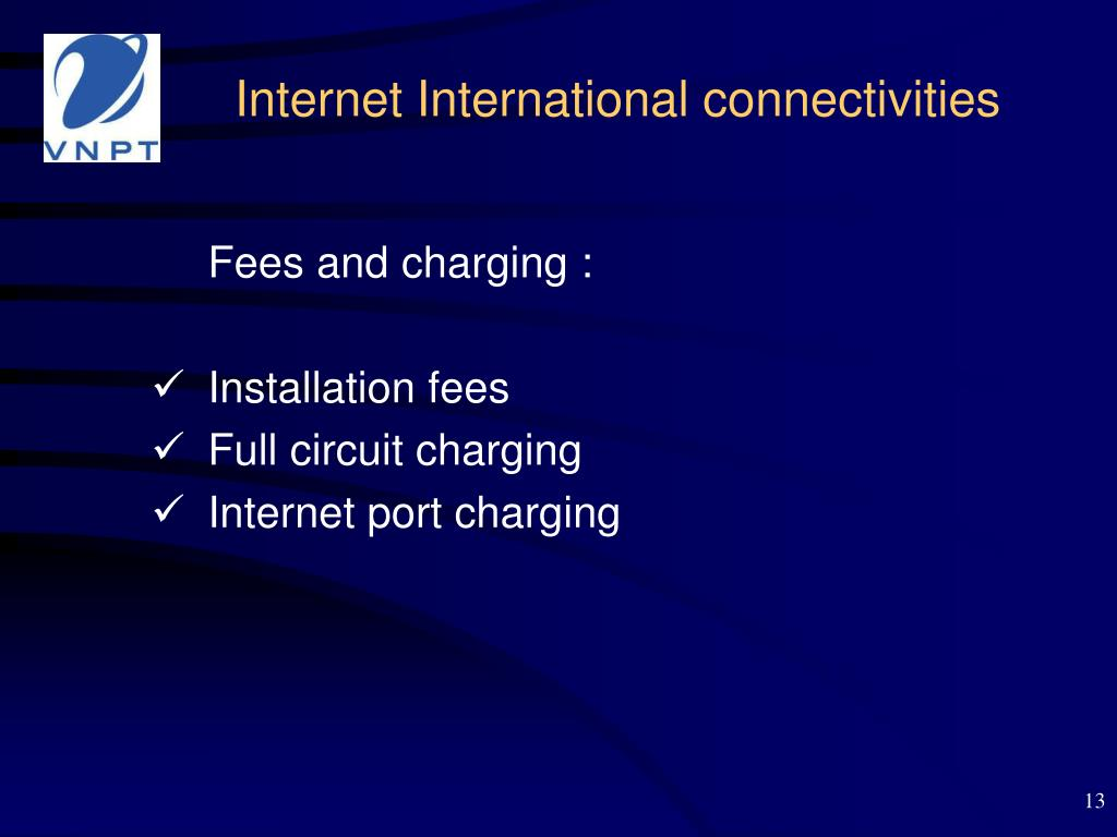 Internet International connectivities