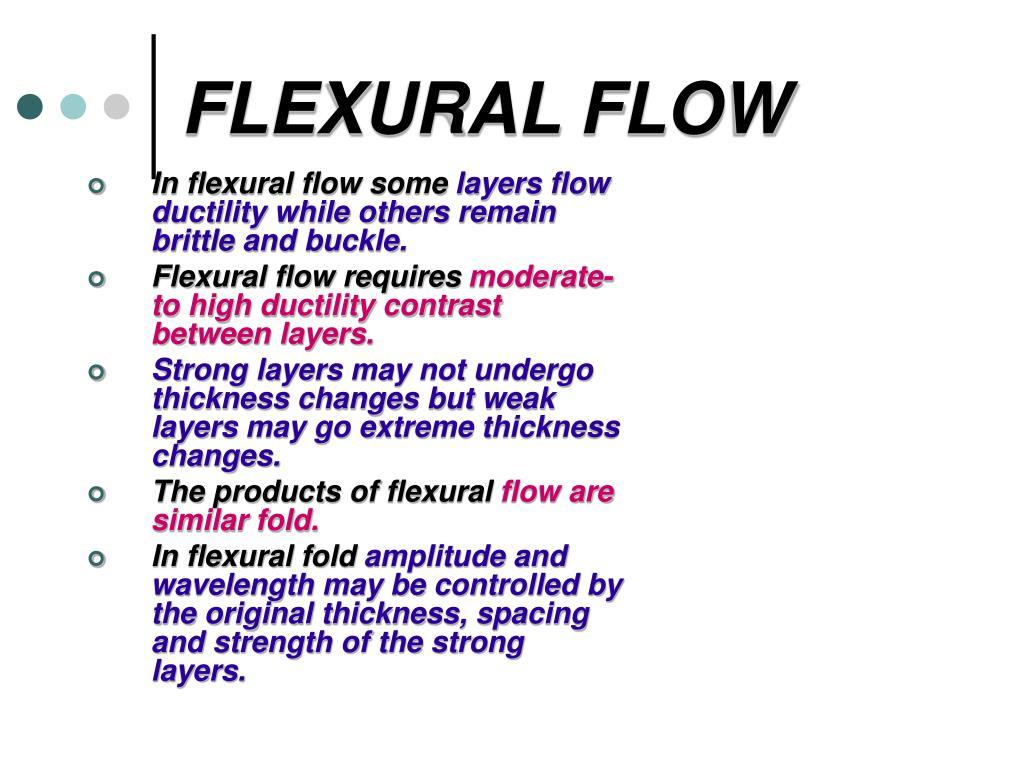 FLEXURAL FLOW