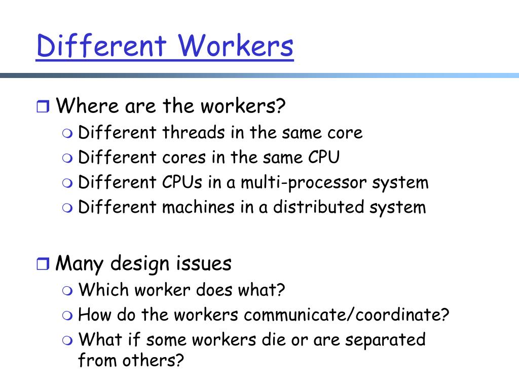 Different Workers