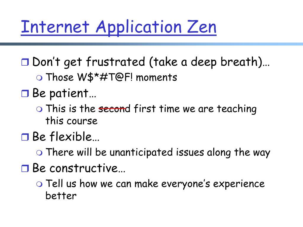 Internet Application Zen