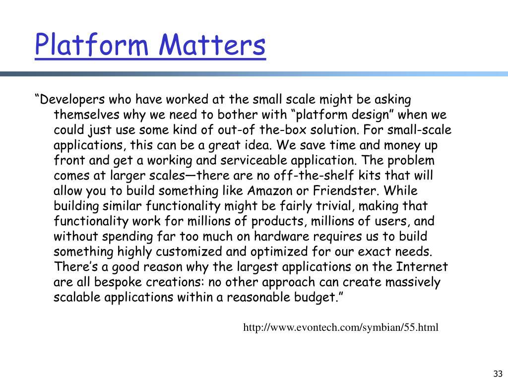Platform Matters