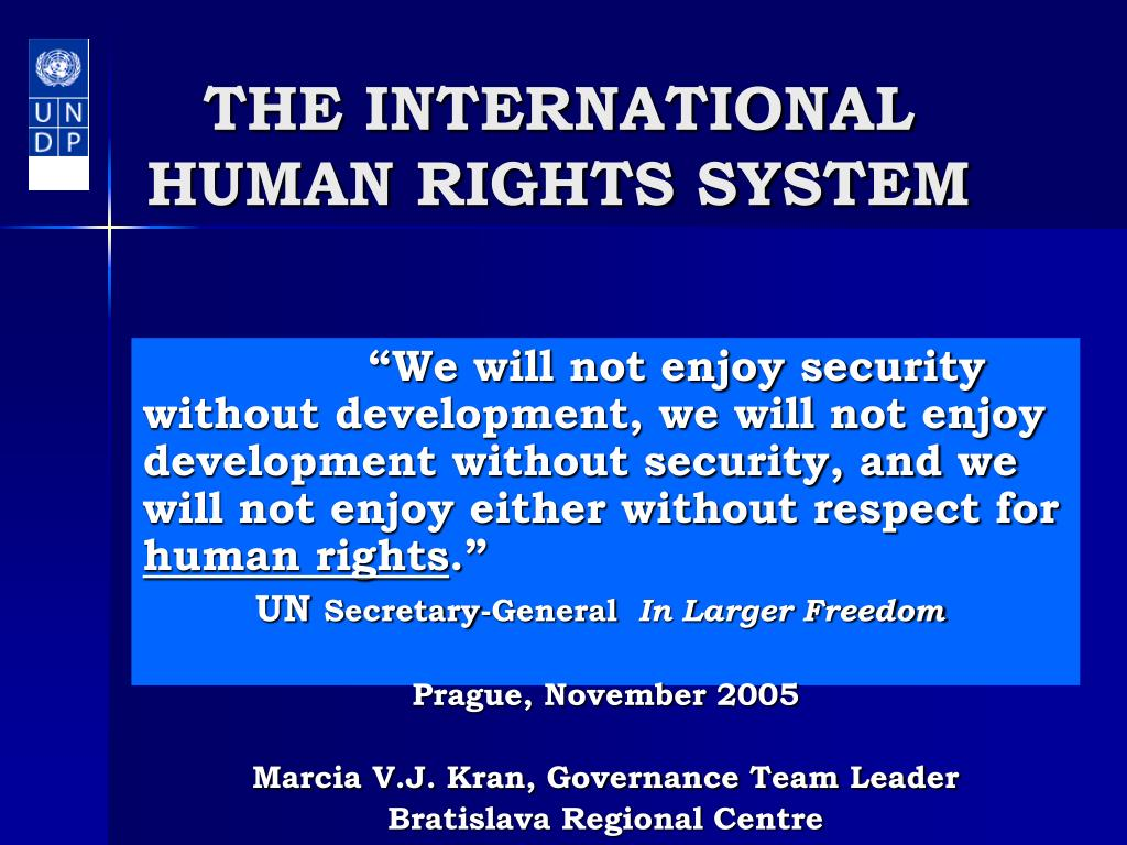 THE INTERNATIONAL HUMAN RIGHTS SYSTEM