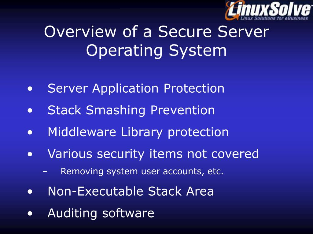 Overview of a Secure Server Operating System