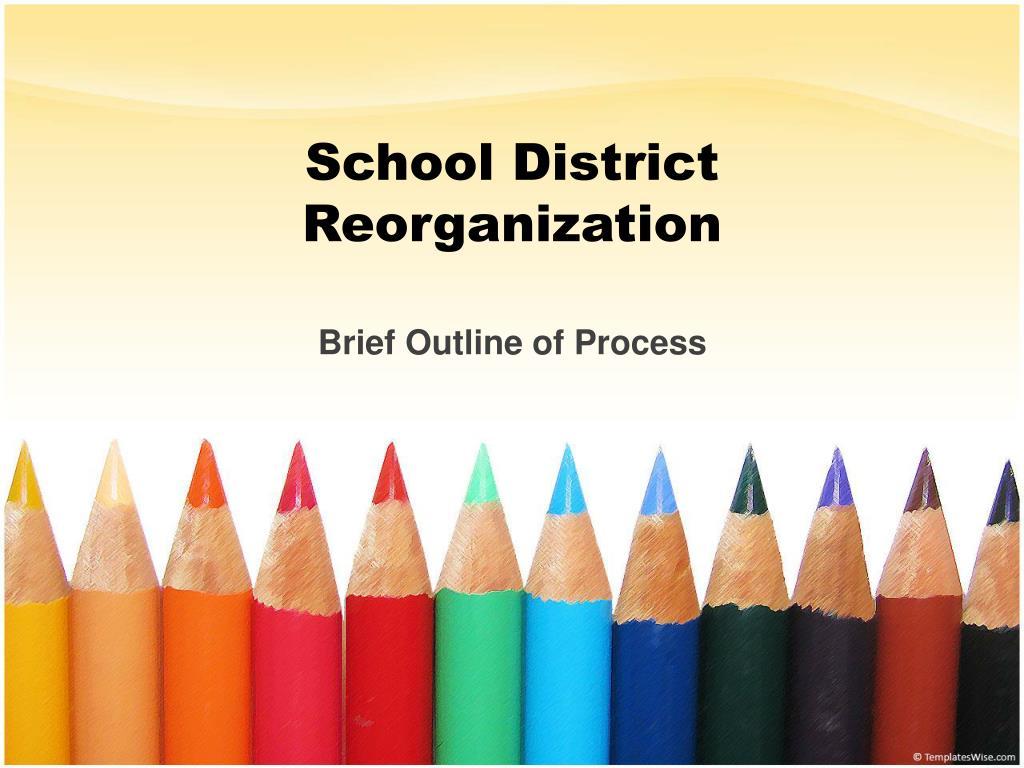School District Reorganization