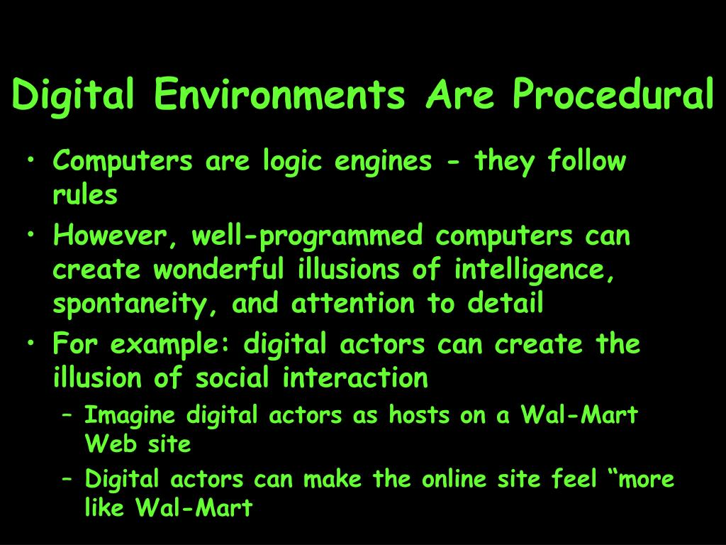 Digital Environments Are Procedural