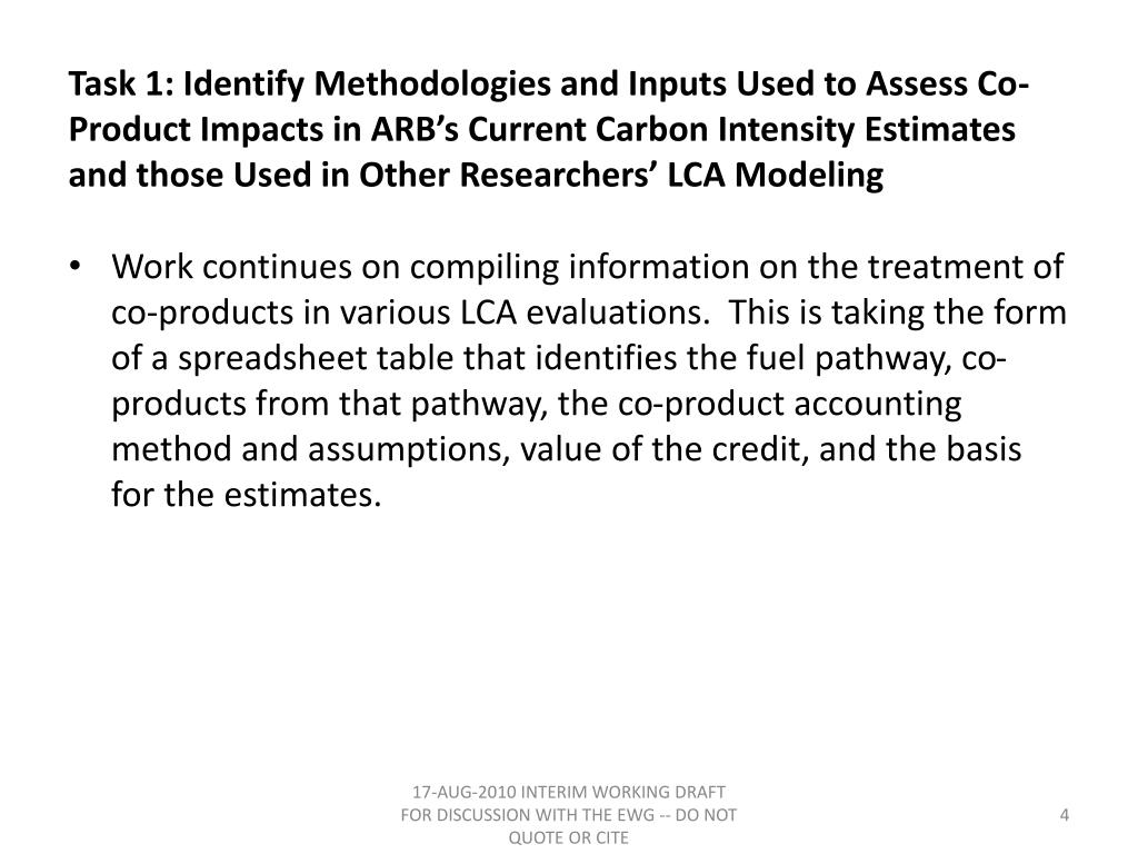 Task 1: Identify Methodologies and Inputs Used to Assess Co-Product Impacts in ARB's Current Carbon Intensity Estimates and those Used in Other Researchers' LCA Modeling