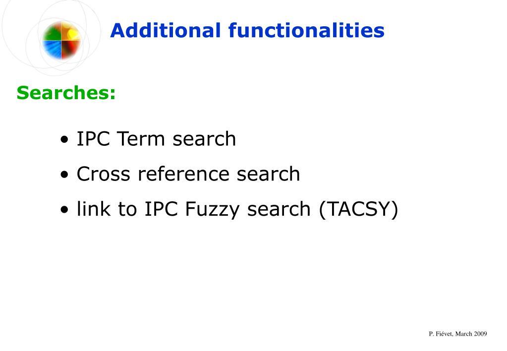 Additional functionalities