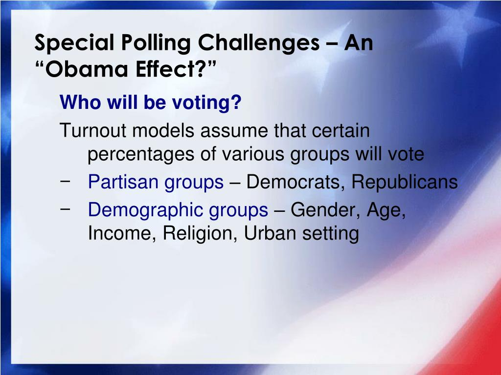 Special Polling Challenges –
