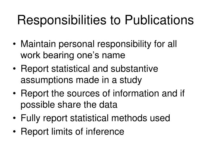 Responsibilities to Publications