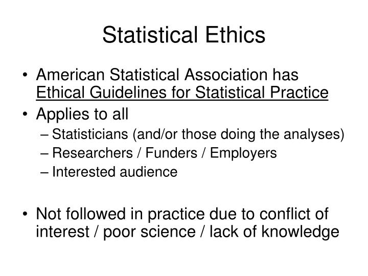 Statistical Ethics