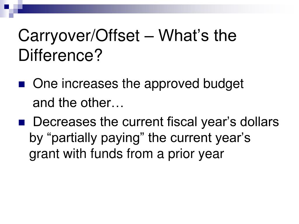 Carryover/Offset – What's the Difference?