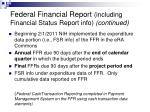 federal financial report including financial status report info continued