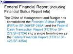 federal financial report including financial status report info