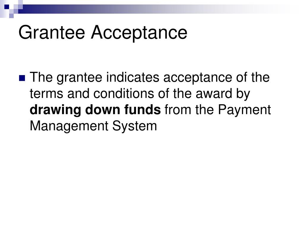 Grantee Acceptance