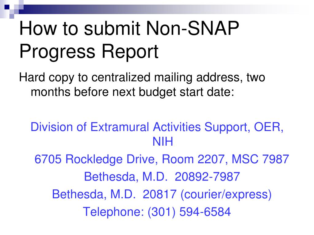 How to submit Non-SNAP Progress Report