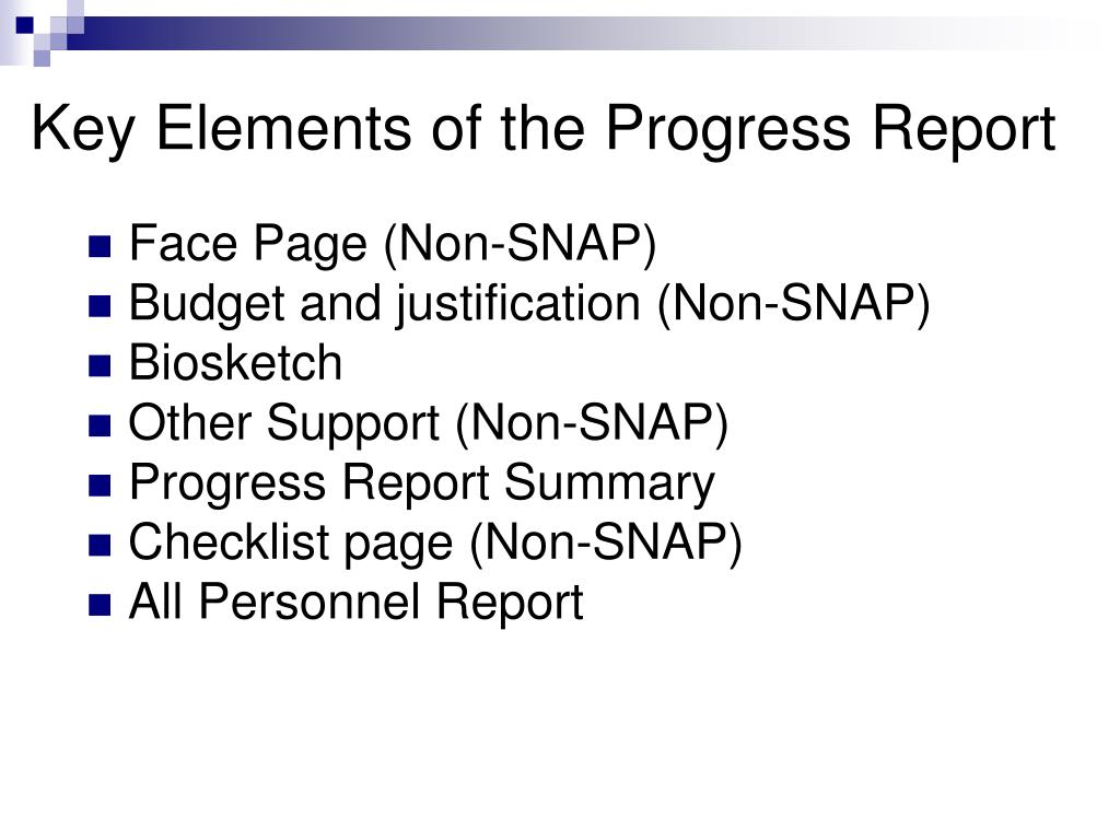 Key Elements of the Progress Report