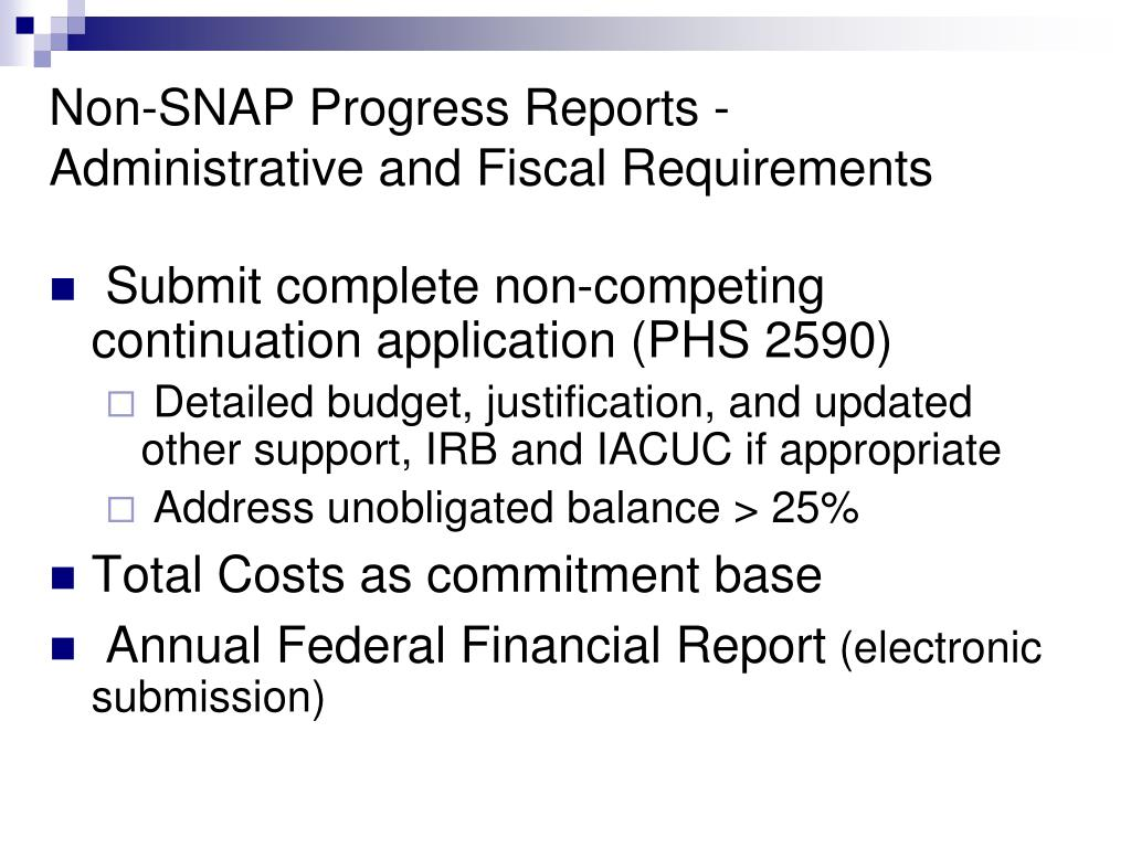 Non-SNAP Progress Reports -Administrative and Fiscal Requirements