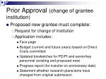 prior approval change of grantee institution44