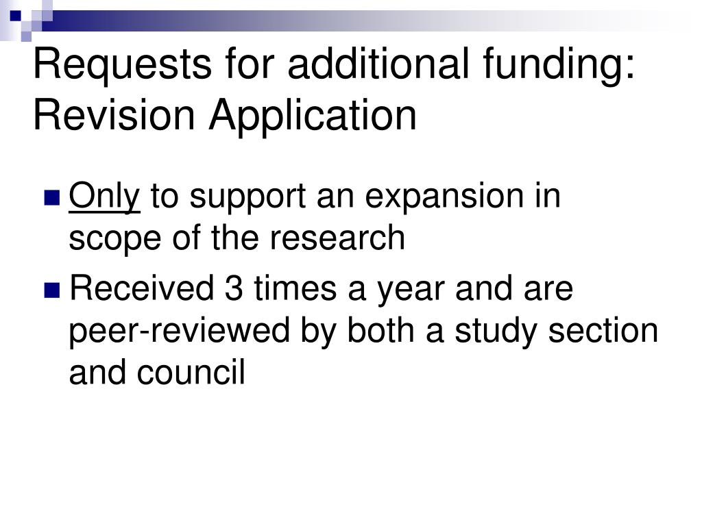 Requests for additional funding: Revision Application