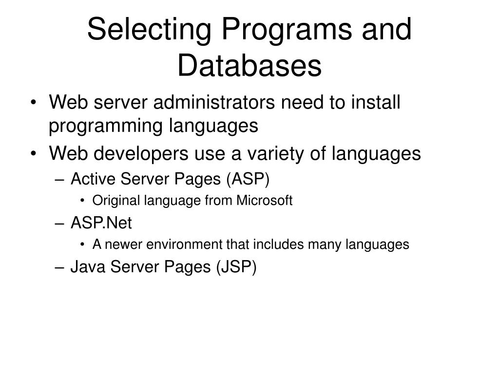 Selecting Programs and Databases