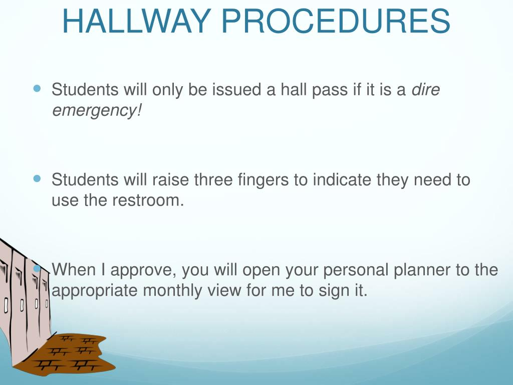 HALLWAY PROCEDURES