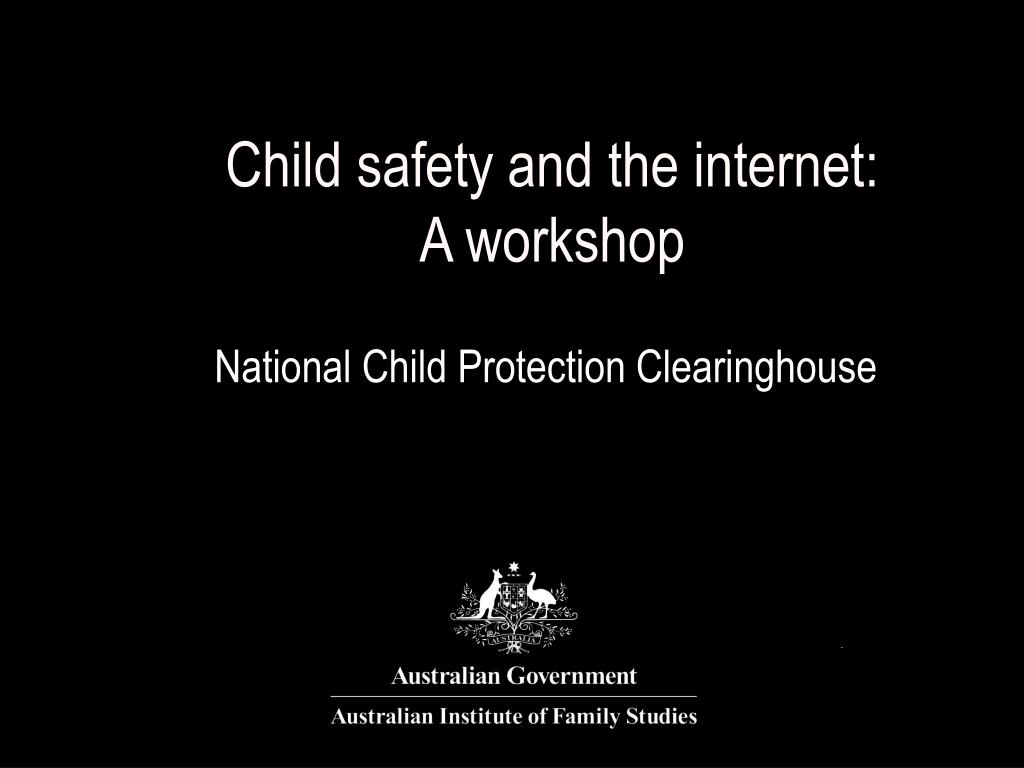 Child safety and the internet: