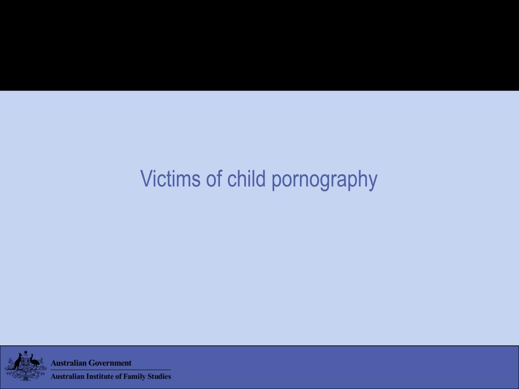 Victims of child pornography