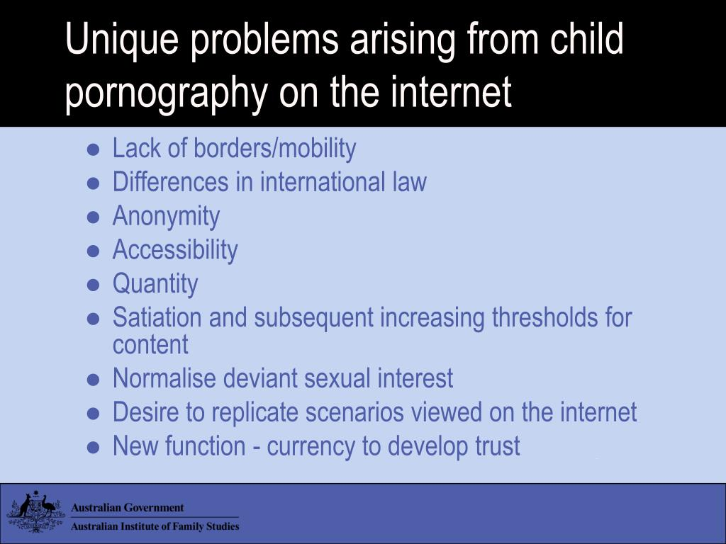 Unique problems arising from child pornography on the internet