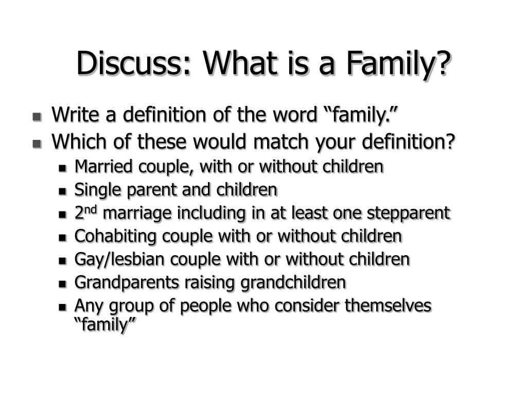 Discuss: What is a Family?