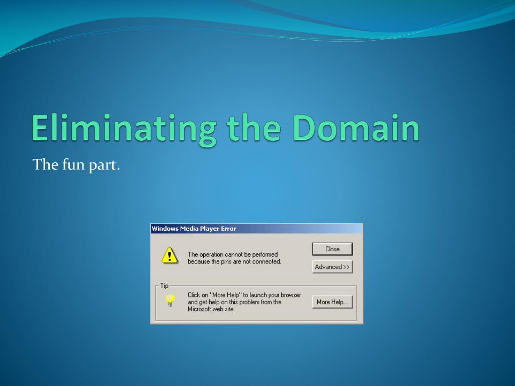 Eliminating the Domain