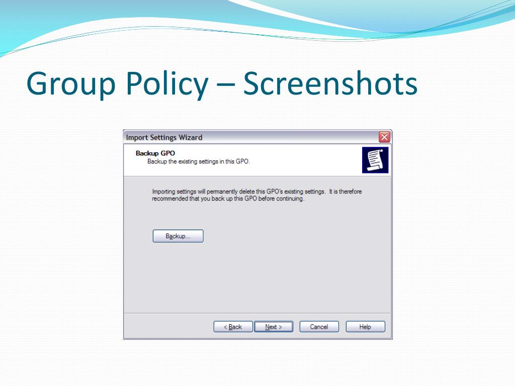 Group Policy – Screenshots