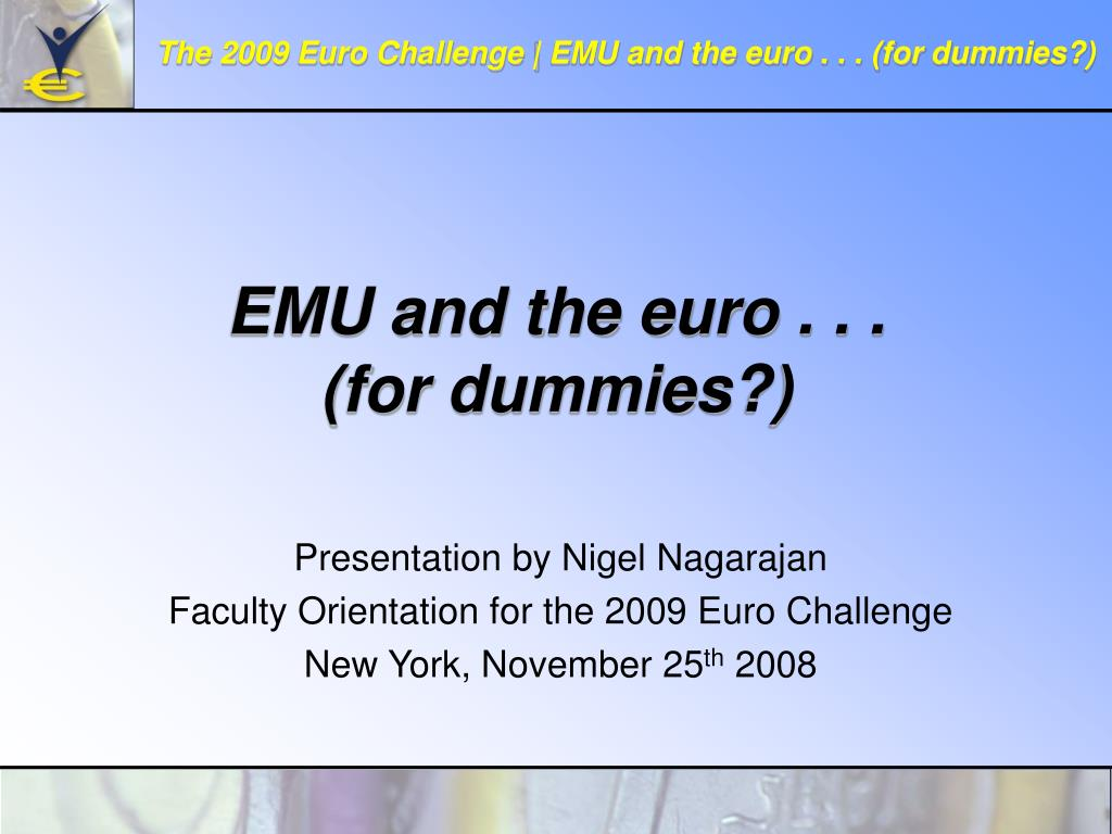 emu and the euro for dummies