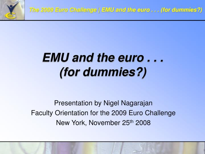 Emu and the euro for dummies l.jpg