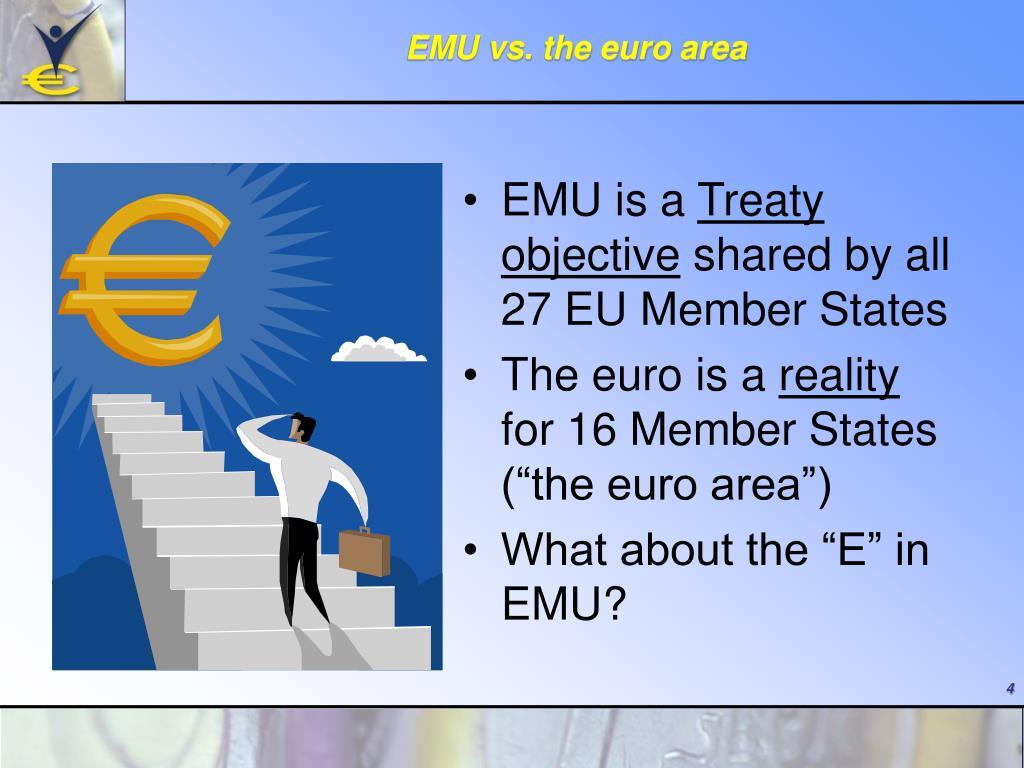 EMU vs. the euro area