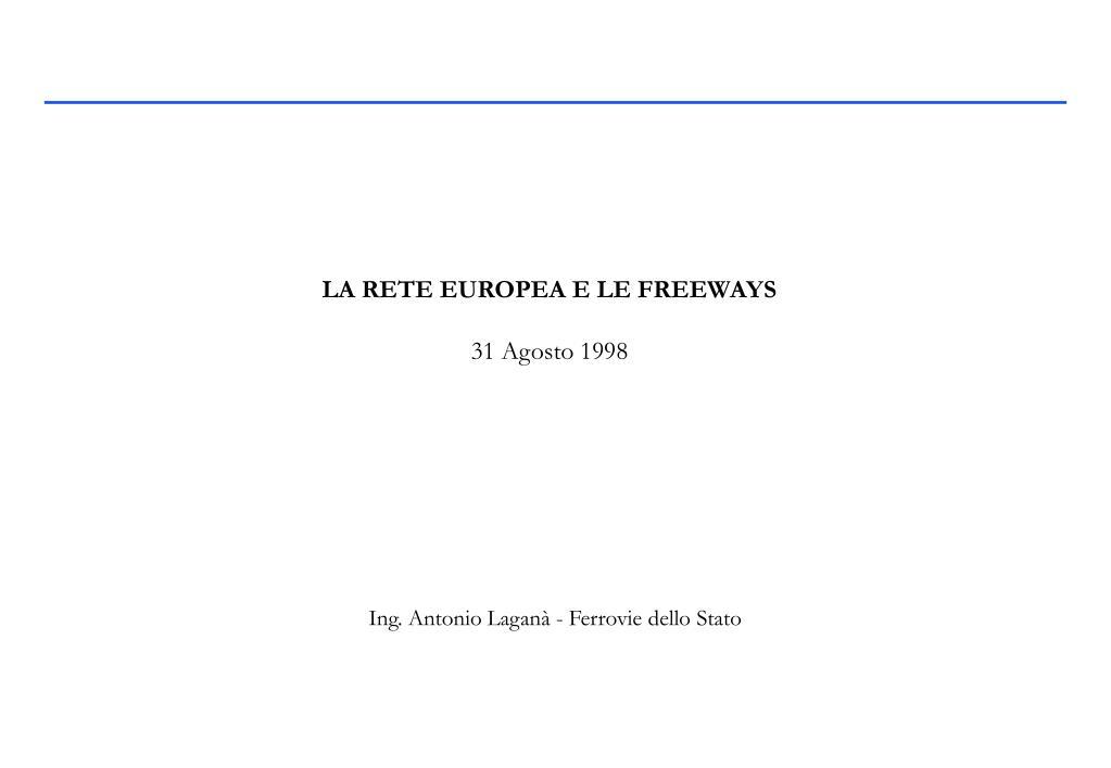 LA RETE EUROPEA E LE FREEWAYS