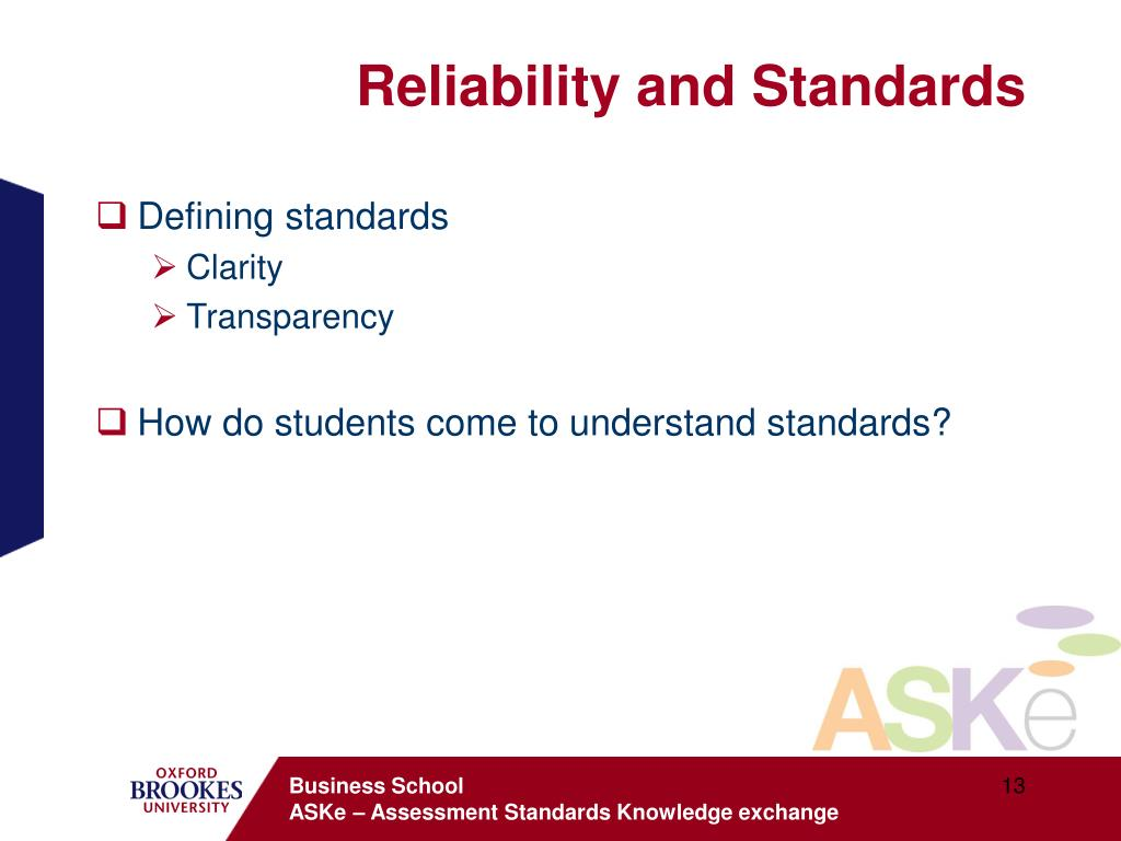 Reliability and Standards