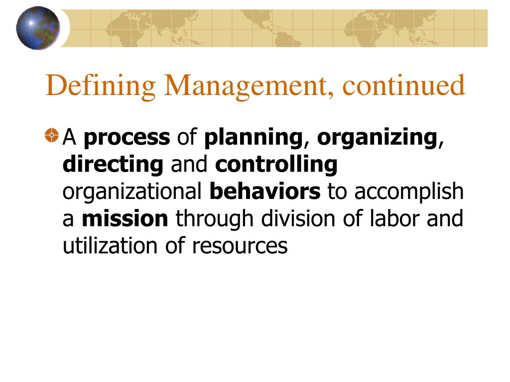 Defining Management, continued