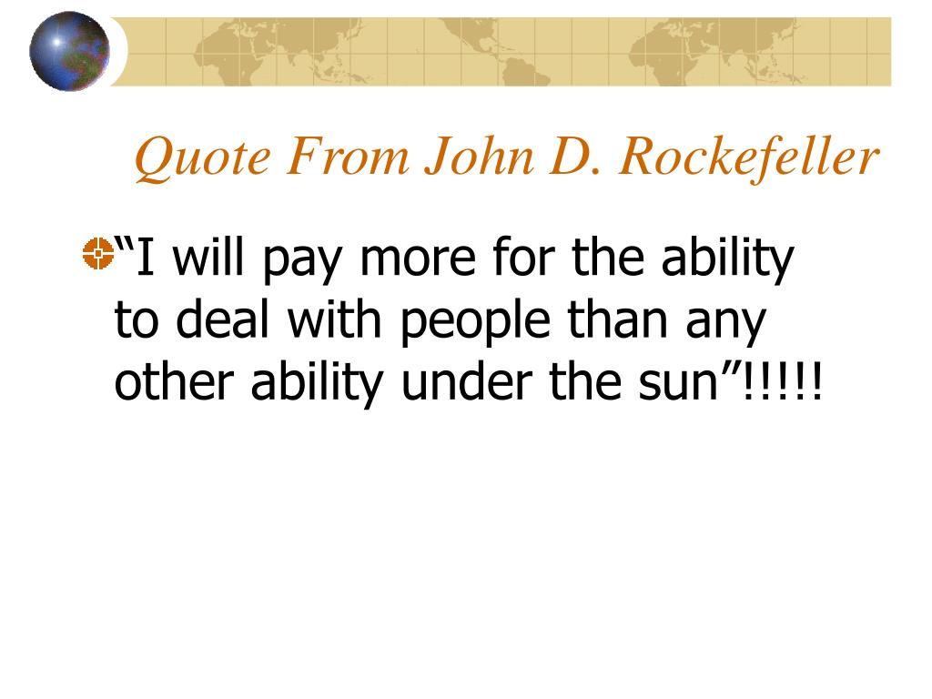 Quote From John D. Rockefeller