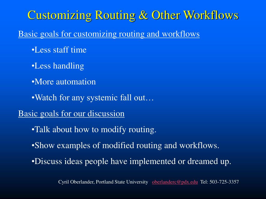 Customizing Routing & Other Workflows