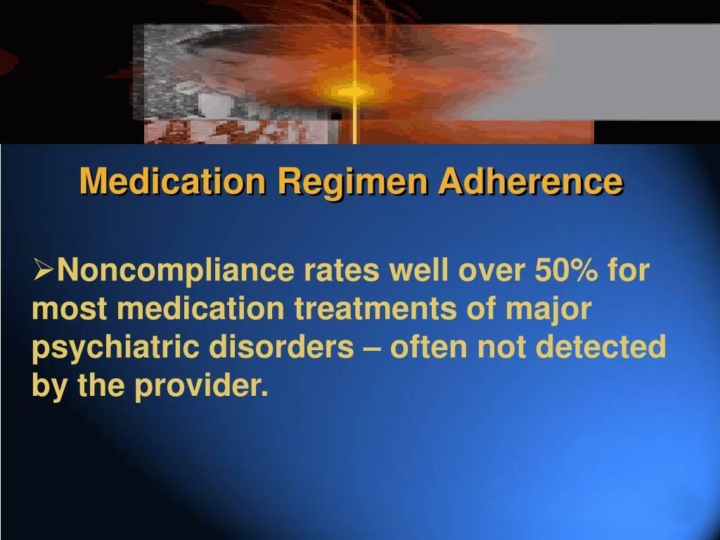 Medication Regimen Adherence