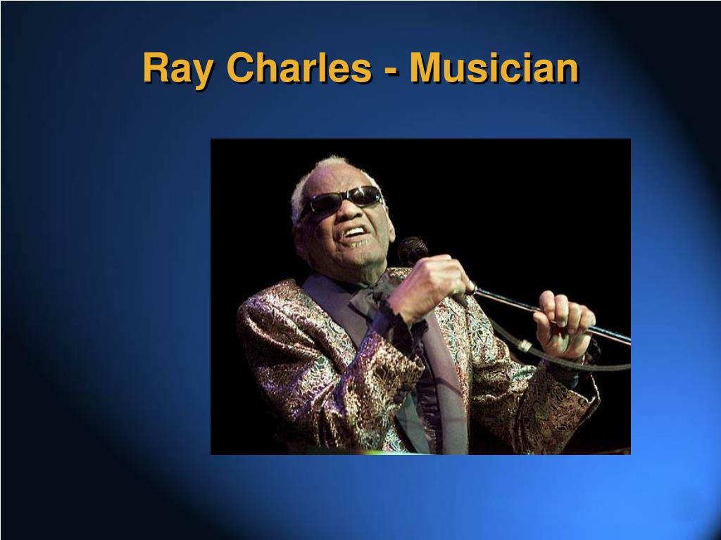 Ray Charles - Musician