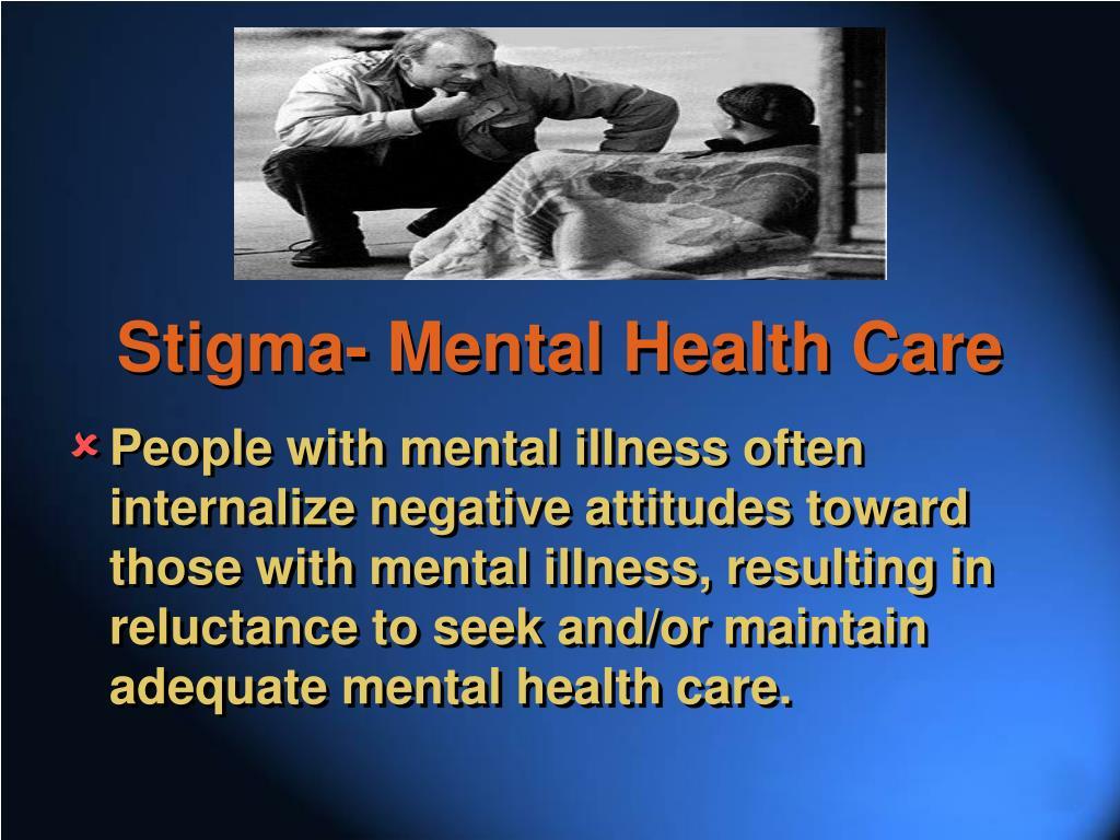 Stigma- Mental Health Care