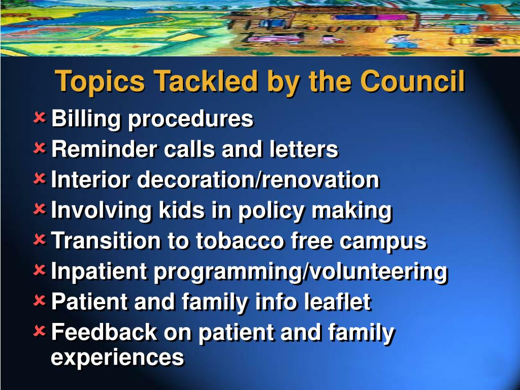 Topics Tackled by the Council