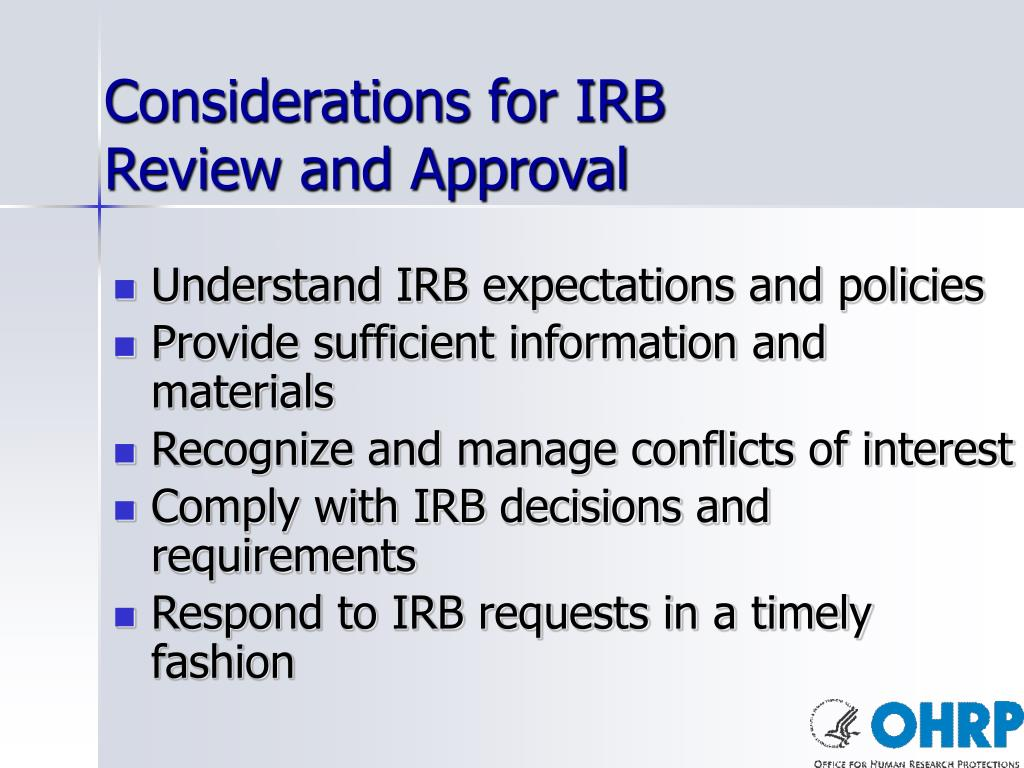 Understand IRB expectations and policies